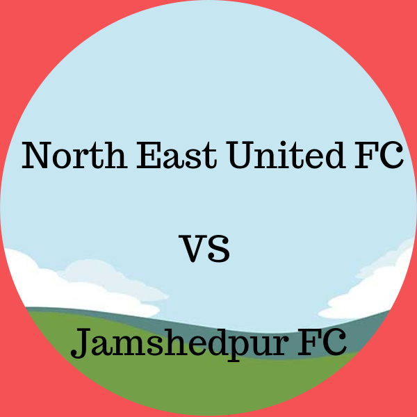 North East United FC VS Jamshedpur FC